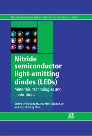 Nitride Semiconductor Light-Emitting Diodes (LEDs) Materials,  Technologies and Applications