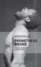 Prometheus Bound by James  Kerr