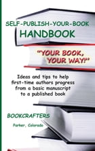 Self-Publish-Your-Book Handbook by BookCrafters