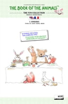The Book of The Animals - The Fun Collection (Bilingual English-French) by J.N. PAQUET