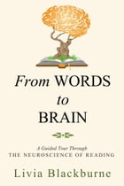 From Words to Brain by Livia Blackburne