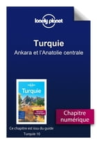 Turquie 10 - Ankara et l'Anatolie centrale by Lonely PLANET