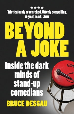 Beyond a Joke Inside the Dark World of Stand-up Comedy