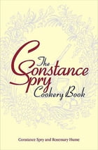 The Constance Spry Cookery Book by Constance Spry