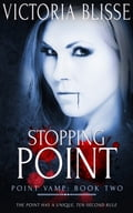 9781784307660 - Victoria Blisse: Stopping Point - Raamat