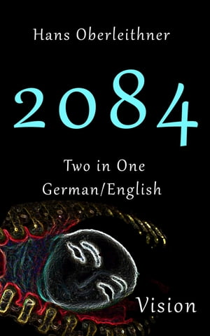 2084: Two in One - German/English