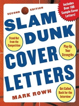 Book Slam Dunk Cover Letters, 2/e by Rowh, Mark