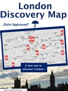 London Discovery Map - a different London guide: Rain Approved by Angelina J. London