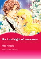 HER LAST NIGHT OF INNOCENCE: Harlequin Comics by India Grey
