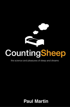 Counting Sheep: The Science and Pleasures of Sleep and Dreams (Text Only)