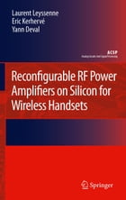 Reconfigurable RF Power Amplifiers on Silicon for Wireless Handsets