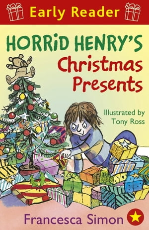 Horrid Henry Early Reader: Horrid Henry's Christmas Presents Book 19
