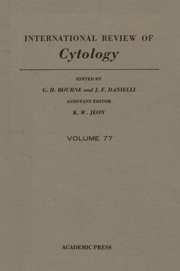 Book INTERNATIONAL REVIEW OF CYTOLOGY V77 by Bourne, G.H.