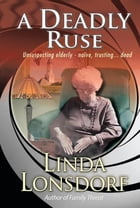 A Deadly Ruse by Linda Lonsdorf