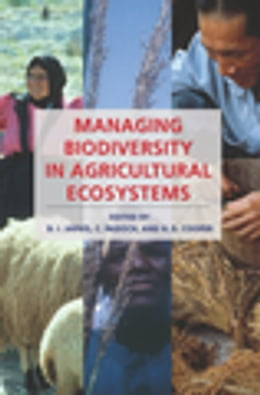 Book Managing Biodiversity in Agricultural Ecosystems by D. I. Jarvis