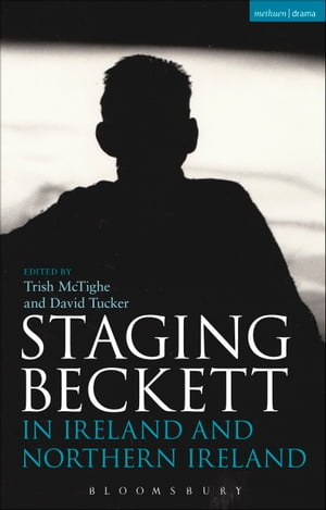 Staging Beckett in Ireland and Northern Ireland