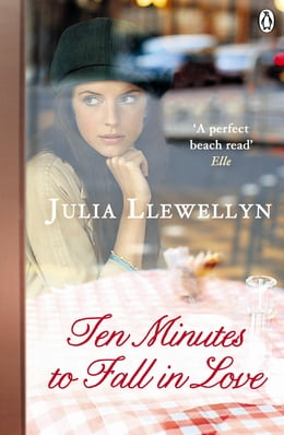 Book Ten Minutes to Fall in Love by Julia Llewellyn