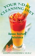 Your 7-Day Cleansing Diet 57985cd3-598a-4e0a-9010-070bce1b2eee