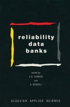 Reliability Data Banks by A. G. Cannon