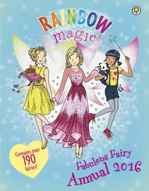 Rainbow Magic Fabulous Fairy Annual 2016