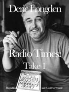 Radio Times: Take 1 by Deric Longden