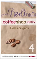 Berlin Coffee Shop - Episode 4 c395a352-4121-4a22-9fd6-dc29ae14fabf