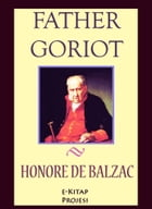 Father Goriot by Honore De Balzac