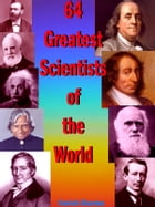 64 Greatest Scientists of the World by Harish Sharma