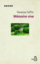Mémoire vive by Vanessa CAFFIN