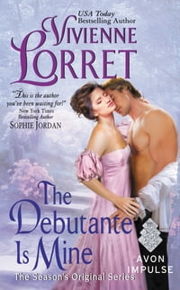 The Debutante Is Mine: The Season's Original Series