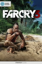 Far Cry 3 - Strategy Guide by GamerGuides.com