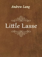 Little Lasse by Andrew Lang