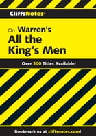 CliffsNotes on Warren's All the King's Men by L. David Allen