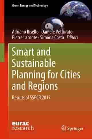 Smart and Sustainable Planning for Cities and Regions: Results of SSPCR 2017