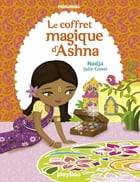 Le coffret magique d'Ashna: Minimiki Fiction tome 3 by Nadja