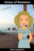 Competition Secrets by Olivia Hampshire