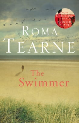 Book The Swimmer by Roma Tearne