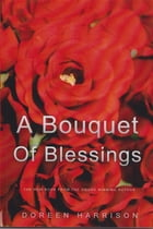A Bouquet of Blessings by Doreen Harrison