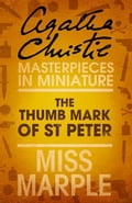 9780007486656 - Agatha Christie: The Thumb Mark of St Peter: A Miss Marple Short Story - Buch