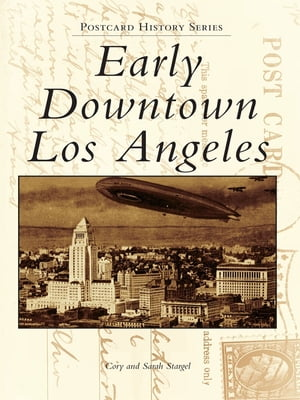 Early Downtown Los Angeles