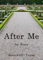 After Me: An Essay by Christopher Young