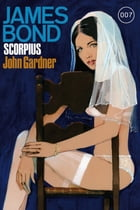 James Bond 22: Scorpius by John Gardner