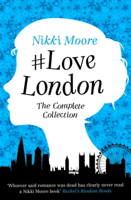 Book The Complete #LoveLondon Collection by Nikki Moore