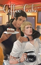 Coffee Cake (Yaoi) by Kiterie Aine