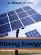 Storing Energy by Randolph W. Sims