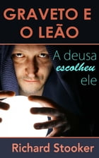Graveto e o Leão by Richard Stooker