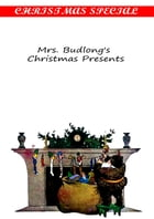 Mrs. Budlong's Christmas Presents by Rupert Hughes