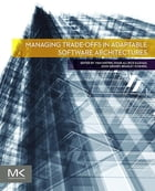Managing Trade-offs in Adaptable Software Architectures