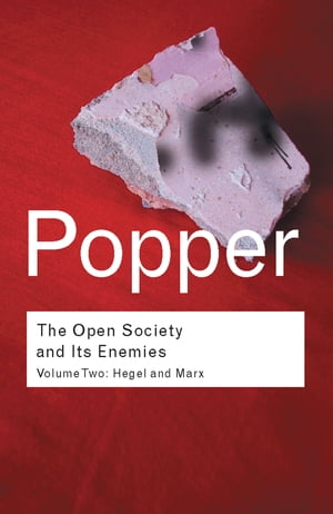 The Open Society and its Enemies Hegel and Marx