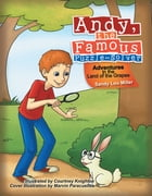 Andy, the Famous Puzzle-Solver: Adventures in the Land of the Grapes by Sandy Lou Miller